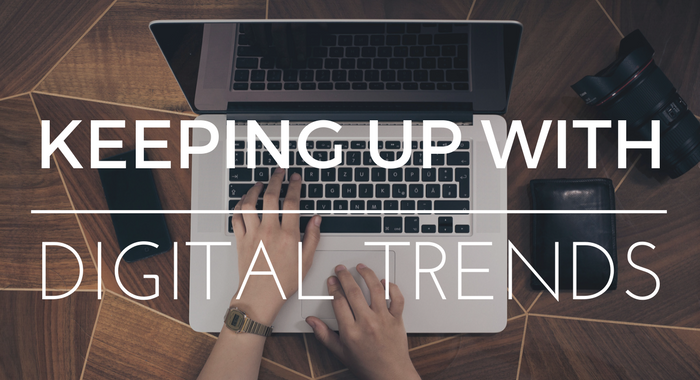 How to keep with with digital trends